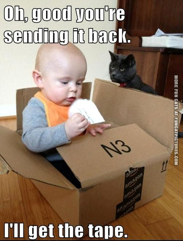 funny cat picture oh-good-youre-sending-it-back-ill-get-the-tape-cat