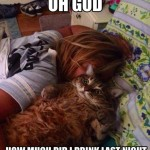 Cat with a hangover